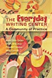 img - for Everyday Writing Center: A Community of Practice by Anne Ellen Geller (2006-12-28) book / textbook / text book