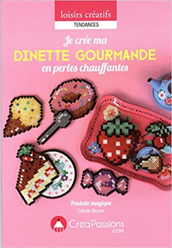 Livres Je crée ma dinette gourmande en perles chauffantes pdf