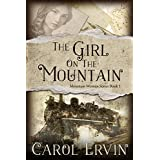 The Girl on the Mountain (Mountain Women Series Book 1)