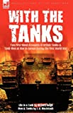 With the Tanks, Richard Haigh and J. C. MacIntosh, 1846779782