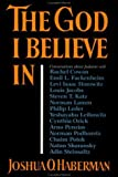 img - for The God I Believe In: Conversations about Judaism by Joshua O. Haberman (1994-03-21) book / textbook / text book