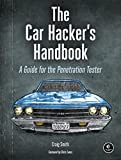 img - for The Car Hacker's Handbook: A Guide for the Penetration Tester book / textbook / text book