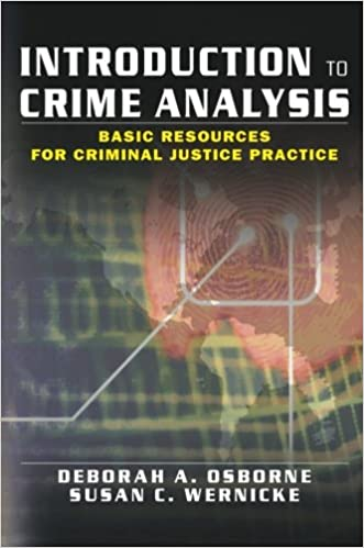 Amazon introduction to crime analysis basic resources for amazon introduction to crime analysis basic resources for criminal justice practice 9780789018687 deborah osborne susan wernicke books fandeluxe