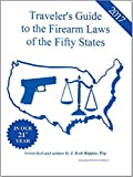 2017 Traveler's Guide for the Firearm Laws of the Fifty States