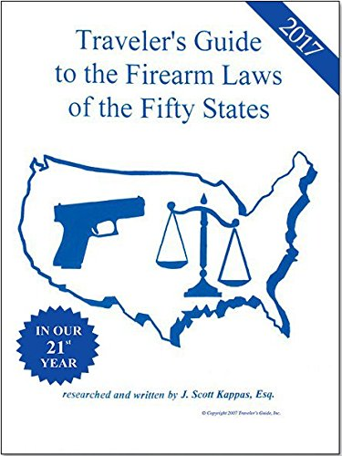 2017-travelers-guide-to-the-firearm-laws-of-the-fifty-states