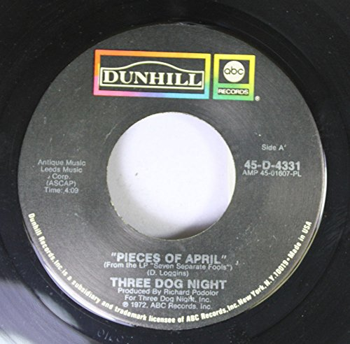 Three Dog Night 45 RPM Pieces of April / The Writings on the Wall