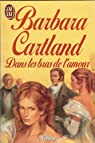 Dans les bras de l'amour par Cartland