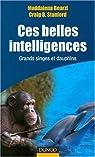 Ces belles intelligences : Grands singes et dauphins par Bearzi