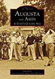 Augusta and Aiken in Golf s Golden Age (Images of Sports)
