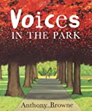 Voices in the Park, Anthony Browne and Dorling Kindersley Publishing Staff, 078948191X
