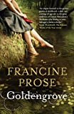 Front cover for the book Goldengrove by Francine Prose