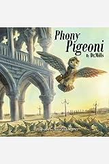 Phony Pigeoni Paperback