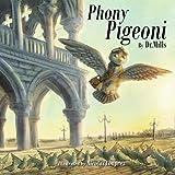Phony Pigeoni