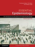 Essential Epidemiology: An Introduction for