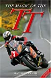 img - for The Magic of the TT: Centenary Edition book / textbook / text book