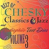 Best Of Chesky Classics & Jazz & Audiophile Test Disc, Vol. 3