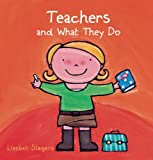 Teachers and What They Do, , 1605371807
