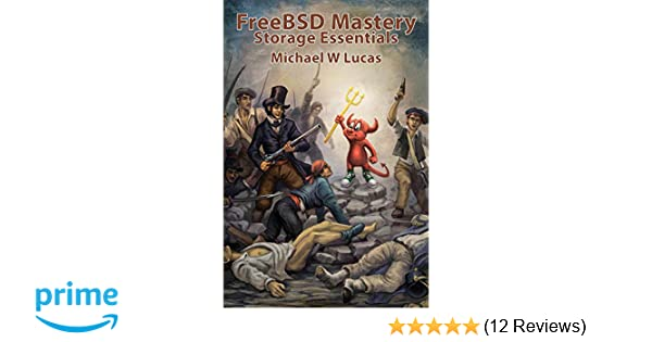 Amazon com: FreeBSD Mastery: Storage Essentials (IT Mastery
