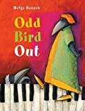 Odd Bird Out, Helga Bansch, 1877467081