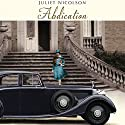 Abdication Audiobook by Juliet Nicolson Narrated by Carole Boyd