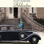 Abdication | Juliet Nicolson