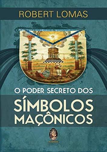 Poder secreto dos símbolos maçônicos