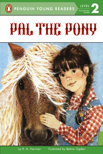 Pal the Pony (Penguin Young Readers, Level 2) ()