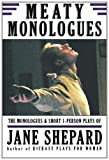Meaty Monologues, Jane SHEPARD, 0557012767