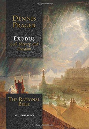 The Rational Bible Exodus [Prager, Dennis] (Tapa Dura)