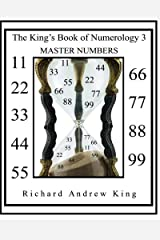 The King's Book of Numerology 3 - Master Numbers (Volume 3) Paperback