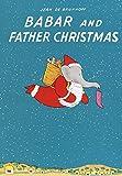 Babar and Father Christmas (Babar Series)