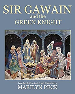 Sir gawain and the green knight kindle edition by marilyn peck sir gawain and the green knight by peck marilyn fandeluxe Gallery