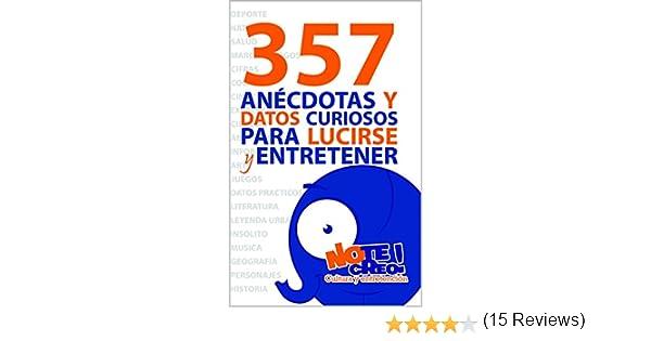 e4dccc544e1 357 anécdotas y datos curiosos para lucirse y entretener eBook: Tristan  Lecrivain: Amazon.es: Tienda Kindle