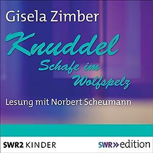 Knuddel: Schafe im Wolfspelz Hörbuch