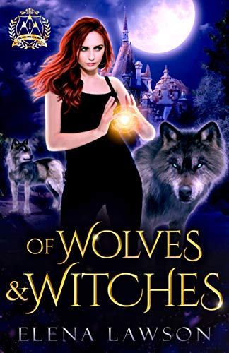 Pdf Thriller Of Wolves and Witches: A Reverse Harem Paranormal Romance (Arcane Arts Academy Book 1)