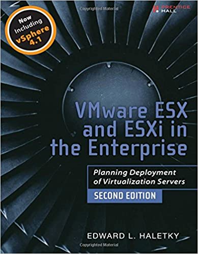 VMware ESX and ESXi in the Enterprise: Planning Deployment
