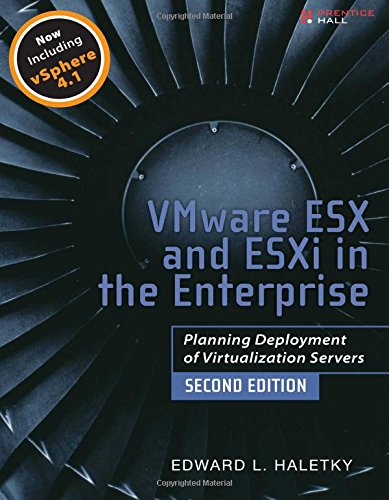 Price comparison product image VMware ESX and ESXi in the Enterprise: Planning Deployment of Virtualization Servers (2nd Edition)
