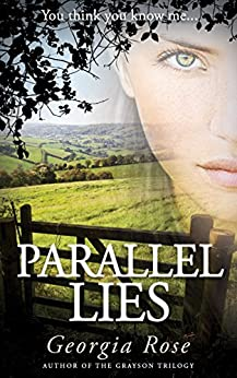 Parallel Lies (The Ross Duology Book 1) by [Rose, Georgia]
