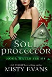 Soul Protector, Moon Water Paranormal Romance Series, Book 2