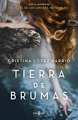 Tierra de brumas de Cristina López Barrio
