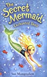 Enchanted Shell (Secret Mermaid Book 1)