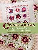 Granny Squares, Stephanie Gohr and Melanie Sturm, 1570765251