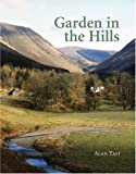 img - for A Garden in the Hills by Alan Tait (2008-11-20) book / textbook / text book