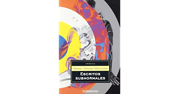 Amazon.com: Escritos subnormales (Cronica) (Spanish Edition ...