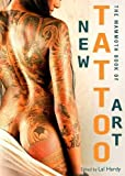 Mammoth Book of New Tattoo Art (Mammoth Books)