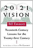 20:21 Vision, Bill Emmott, 0374279659