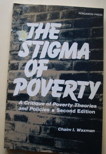 the stigma of poverty Discrimination, inequality, and poverty—a human rights perspective  stigma, abuse, and neglect that many people living with hiv experience.