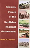 img - for Security Forces of the Kurdistan Regional Government (Bibliotheca Iranica Kurdish Studies) book / textbook / text book