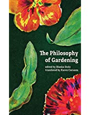 The Philosophy of Gardening