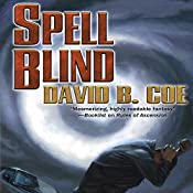 Spell Blind: The Case Files of Justis Fearsson, Book 1 | David B. Coe
